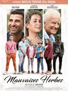 Film :  MAUVAISES HERBES