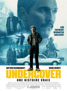 Film : UNDERCOVER - UNE HISTOIRE VRAIE
