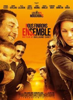 Film :  NOUS FINIRONS ENSEMBLE