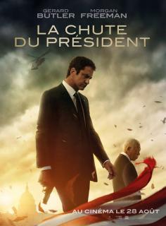 Film :  LA CHUTE DU PRÉSIDENT