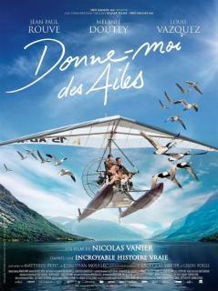 Film :  DONNE-MOI DES AILES