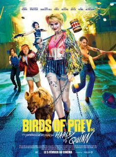 Film :  BIRDS OF PREY ET LA FANTABULEUSE HISTOIRE DE HARLEY QUINN