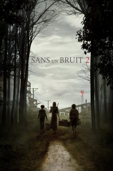film  SANS UN BRUIT 2